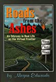 Roads from the Ashes, Megan Edwards, 1891290010