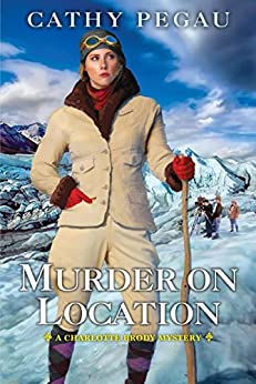 Murder on Location (Charlotte Brody Mystery) by [Pegau, Cathy]