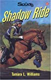 Shadow Ride, Tamara L. Williams and Tamara Williams, 1550286846