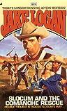 Slocum and the Comanche Rescue, Jake Logan, 0515121614