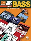 Top Hits for Bass, Hal Leonard Corp., 0634074237