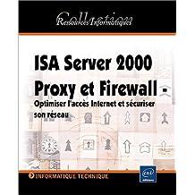 ISA server 2000-proxy & firewall