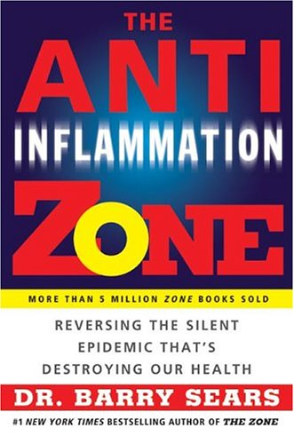 The Anti-Inflammation Zone: Reversing the Silent Epidemic That's Destroying Our Health PDF
