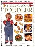 Feeding Your Toddler, Sara Lewis, 0754810429