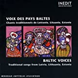 Baltic Voices - Traditional songs from Latvia, Lithuania, Estonia