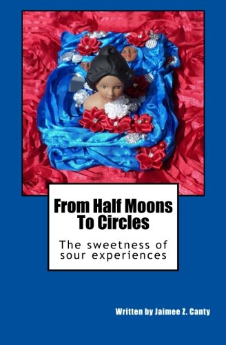 Download From Half Moons to Circles: The Sweetness of Sour Experiences pdf epub
