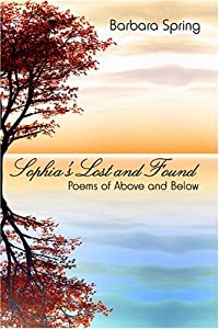 Sophia's Lost and Found: Poems of Above and Below