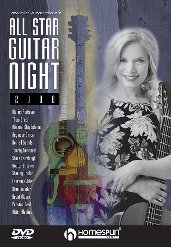 Muriel Anderson's All Star Guitar Night: Concert 2000