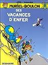 Muriel et Boulon, tome 3 : Des vacances d'enfer par Ers