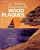 Making Dimensional Wood Plaques, Patrick E. Spielman and Robert Hyde, 1402706928