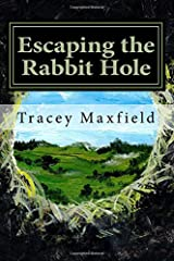 Escaping the Rabbit Hole: My Journey Through Depression Paperback