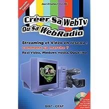 Creer sa web TV ou sa web radio