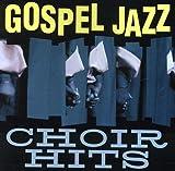 Gospel Jazz Choir Hits