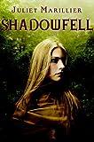 """""""Shadowfell"""" av Juliet Marillier"""