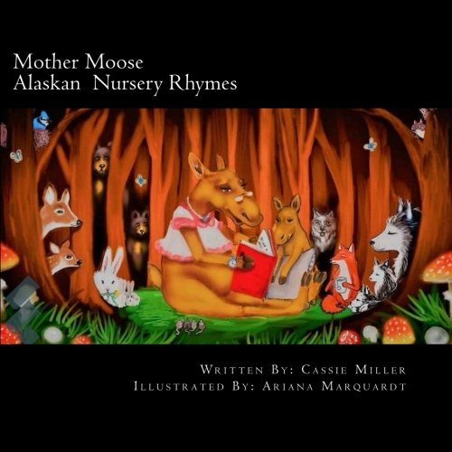 Mother Moose: Alaskan Nursery (Mother Moose)