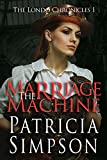 The Marriage Machine (The Londo Chronicles Book 4)