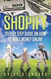 img - for Shopify: Step By Step Guide on How to Make Money Online book / textbook / text book