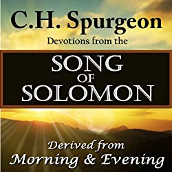 C.H. Spurgeon Devotions from the Song of Solomon