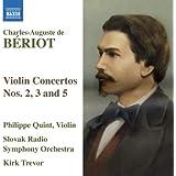 Beriot: Violin Concertos Nos. 2, 3 & 5