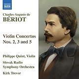 #10: Beriot: Violin Concertos Nos. 2, 3 & 5