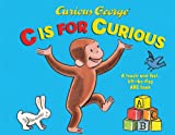 Curious George: C Is for Curious, H. A. Rey, 054415911X