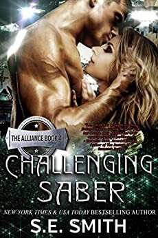 Challenging Saber: The Alliance Book 4 by [Smith, S.E.]