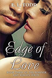 Edge of Love (Forever and Always #3) (English Edition)