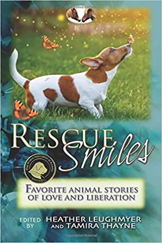 Book Rescue Smiles: Favorite Animal Stories of Love and Liberation