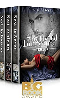 Boxed Set: Shattered Innocence Trilogy: Three Complete Full-Length Novels (Romance, Billionaire, BDSM, Suspense,) by [Long, A.L.]