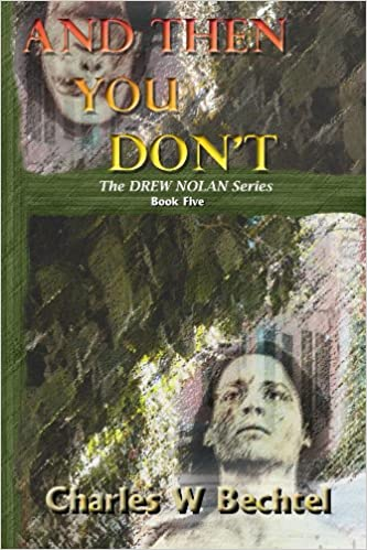 Pdf-kirjat mobiililaitteille And Then You Don't (The Drew Nolan Stories Book 5) by Charles Bechtel in Finnish RTF B00JGAW9K4