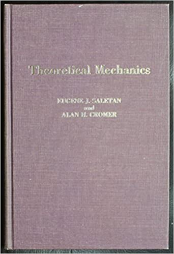 Theoretical Mechanics: Eugene J. Saletan, Alan H. Cromer: 9780471749868: Amazon.com: Books