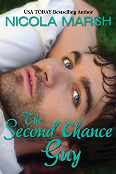 The Second Chance Guy by [Marsh, Nicola]
