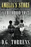 Amelia's Story (Special Edition Paperback Books 1 & 2): A Childhood Lost