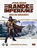Am Rande des Imperiums: Reise ins Unbekannte - Ein Quellenbuch für das Star Wars Rollenspiel (Star Wars: Am Rande des Imperiums Rollenspiel)