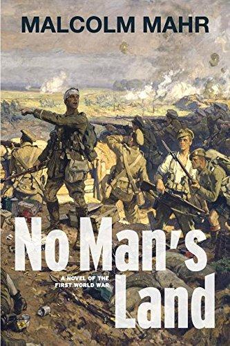 Read Online No Man's Land: A Novel of the First World War pdf