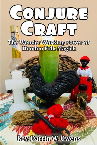 Read Online Conjure Craft: The Wonder Working Power of Hoodoo Folk Magick pdf epub