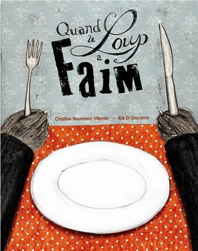 Read Online Quand le loup a faim pdf