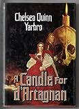 A Candle for d'Artagnan, Chelsea Quinn Yarbro, 0312932022