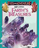 Exploring Earth's Treasures, Donald Olson and Joseph Peters, 1561564818