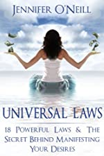 Universal Laws: 18 Powerful Laws & The Secret Behind Manifesting Your Desires (Finding Balance)