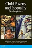 Child Poverty and Inequality, Isabel Ortiz and Louise Moreira Daniels, 1105531759