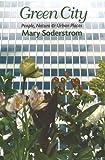 Green City, Mary Soderstrom, 1550652079
