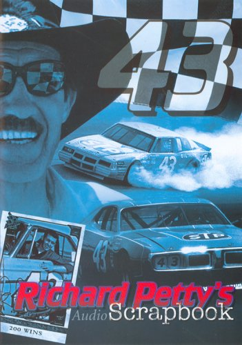 Richard Petty's Audio Scrapbook by Audiobook Publishing, LLC