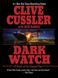 img - for By Clive Cussler Dark Watch (1st First Edition) [Hardcover] book / textbook / text book