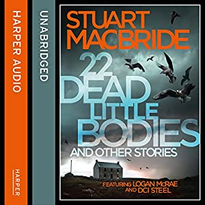 22 Dead Little Bodies and Other Stories Audiobook