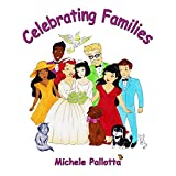 Celebrating Families: LGBT Families