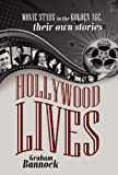 Hollywood Lives, Graham Bannock, 1432780492