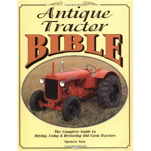 Antique Tractor Bible: The Complete Guide to Buyin big image