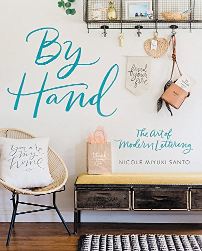 By Hand: The Art of Modern Lettering Paperback – Illustrated, April 24, 2018