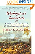 #6: Washington's Immortals: The Untold Story of an Elite Regiment Who Changed the Course of the Revolution